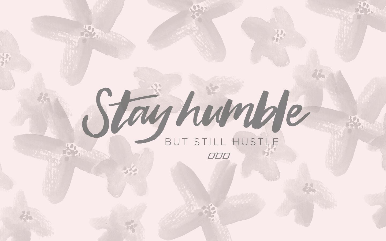 Hustle Wallpapers JULY Desktop 2
